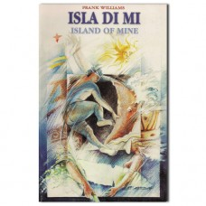 Isla di mi. Island of mine - Frank Williams (red.)